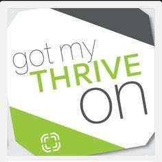got-thrive-on